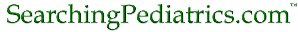 SearchingPediatrics.com(tm) : Pediatric decision support at the point of care